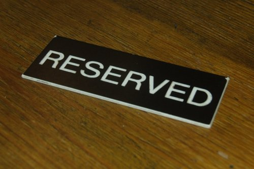 Reserved just this once!